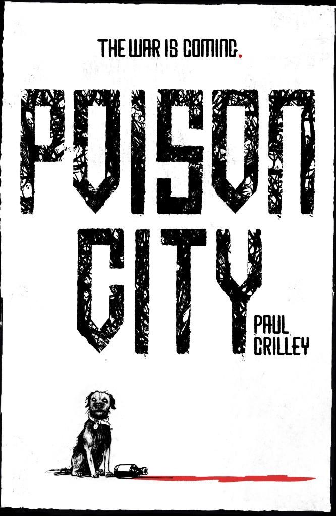 20160229_poison-city_paul-crilley